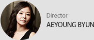 Director - AEYOUNG BYUN